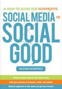 Social Media for Social Good :: Your Nonprofit TechChecklist   Nonprofit Management   Scoop.it