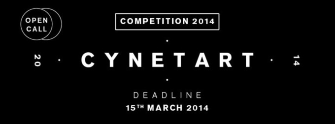 Trans-Media-Akademie Hellerau (DE) announces CYNETART Competition 2014. Deadline: 15th March