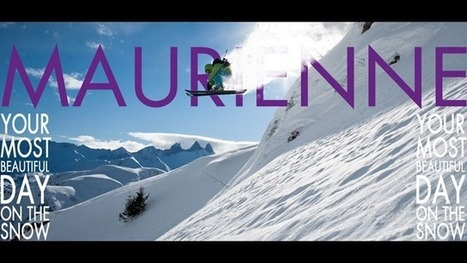 Maurienne - Your most beautiful day on the snow | Freeride passion, a lifestyle, a state of mind | Scoop.it