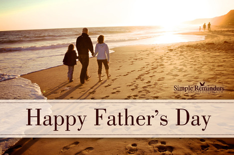 Happy Father's Day | Living Business | Scoop.it