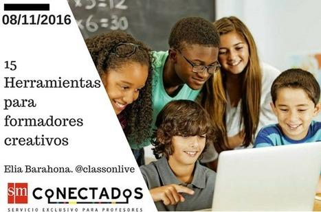 15 Herramientas para formadores creativos | Blog de educación | SMConectados | desdeelpasillo | Scoop.it