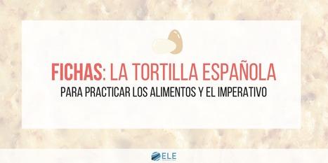 Cómo hacer una tortilla española | Español para los más pequeños | Scoop.it