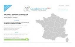 Localismarket, l'e-commerce de proximité. | Le commerce électronique est-il complémentaire au commerce traditionnel ? | Scoop.it