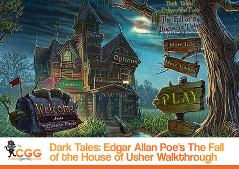 Dark Tales: Edgar Allan Poe's The Fall of the House of Usher Walkthrough: From CasualGameGuides.com | Casual Game Walkthroughs | Scoop.it