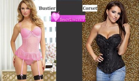 Which lingerie to choose for getting Perfect Figure? Corset or Bustier | Selection of Corset and Bustier | Scoop.it