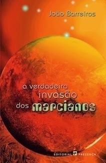 Leituras do Fiacha - O Corvo Negro: A Verdadeira Invasão dos Marcianos, de João Barreiros | Ficção científica literária | Scoop.it