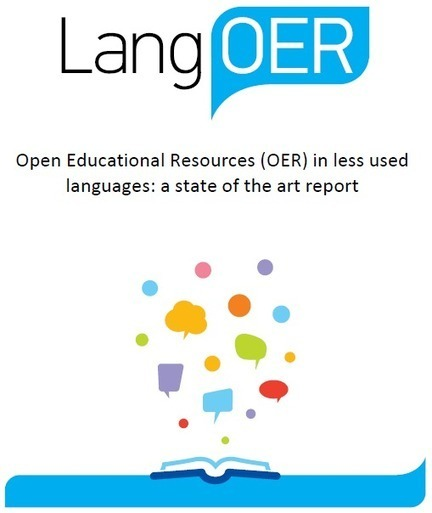 e-learning, conocimiento en red: Open Educational Resources (OER) in less used languages: a state of the art report   OER and OEP   Scoop.it