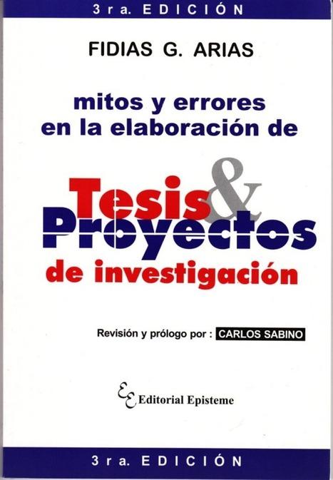 Mitos y errores en la elaboración de tesis y proyectos de investigación | Always on | Scoop.it