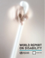 WHO | World report on disability | AMH | Plaidoyer | Scoop.it