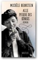 Michèle Bernstein - Alle Pferde des Königs - bei Edition Nautilus | PARA DOX | Scoop.it
