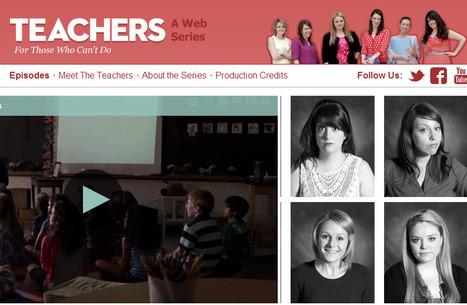 Teachers, A Web Series | Noticias, Recursos y Contenidos sobre Aprendizaje | Scoop.it