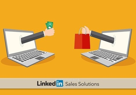 How B2B Selling Has Changed and Why It's a Good Thing | Social Selling:  with a focus on building business relationships online | Scoop.it