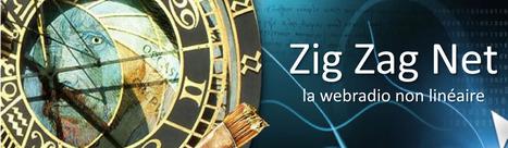 Zig Zag Net, la webradio non linéaire !   Zig Zag Net   Scoop.it