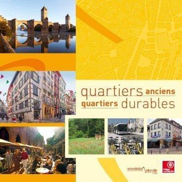 Sortie du guide Quartiers anciens, quartiers durables   Immobilier   Scoop.it