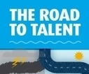 The Road to Talent [Infographic] | The business value of technology | Scoop.it
