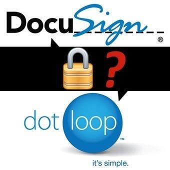 DocuSign vs DotLoop eSign Security | Real Estate Plus+ Daily News | Scoop.it