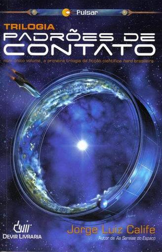 Resenha: Trilogia Padrões de Contato • Momentum Saga • | Ficção científica literária | Scoop.it