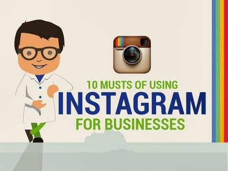 How To Use Instagram For Businesses [INFOGRAPHIC] | PHOTOS ON THE GO | Scoop.it