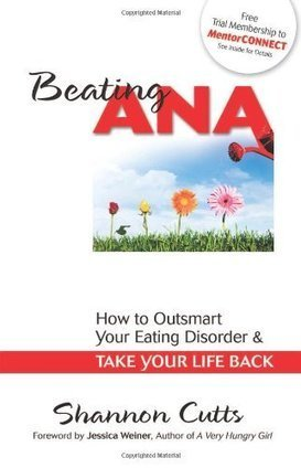 Beating Ana: How to Outsmart Your Eating Disorder and Take Your ...   Health & Positive Self-Image   Scoop.it