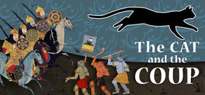 The Cat and the Coup on Steam | Culture(s) transmedia | Scoop.it