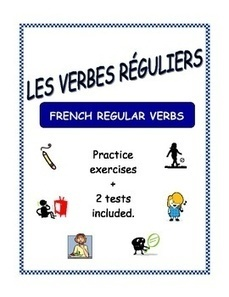 Les verbes réguliers - French Regular Verb Exercises | French Resources to Download and Print | Scoop.it