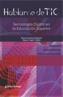 Háblame de TIC : tecnología digital en la educación superior | Organización y Futuro | Scoop.it