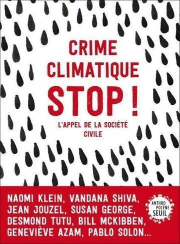 Climat: Le projet d'accord est inacceptable ! Non aux crimes climatiques! | UCOS - Klimaatverandering | Scoop.it