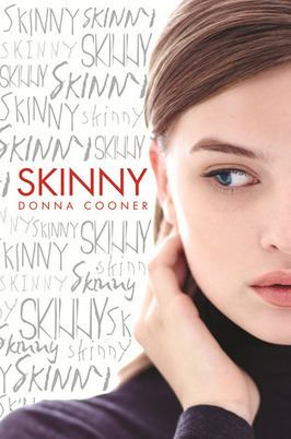 Book Review: Skinny by Donna Cooner - Blogcritics.org (blog) | Morgen Bailey Daily | Scoop.it