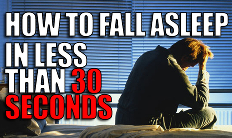 How to Fall Asleep in Less Than 30 Seconds | Physical health & Nutrition | Scoop.it