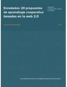 20 Propuestas de Aprendizaje Colaborativo en La Web 2.0 | entornos personales de aprendizaje | Scoop.it
