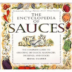 The Encyclopedia of Sauces: The Complete Guide to Creating 180 Sauces, Marinades, Dressings, and Stocks | Catering, Food Baskets, Delicatessan, Parties, Weddings | Scoop.it