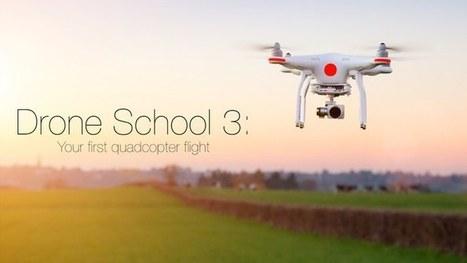 Drone School 3: Your first quadcopter flight   drones   Scoop.it