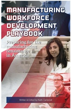 Manufacturing Workforce Development Playbook | Packaging World | Manufacturing In the USA Today | Scoop.it