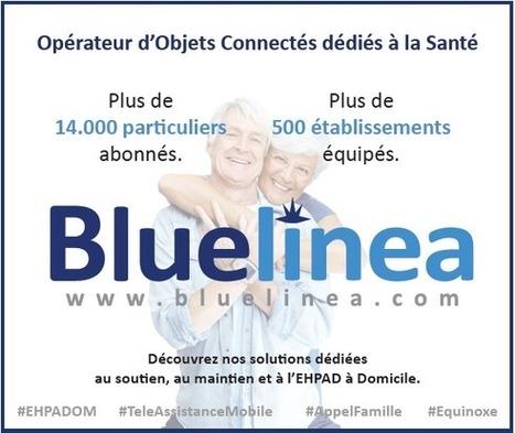 Bluelinea, à l'origine du concept d'« EHPAD à domicile » | le monde de la e-santé | Scoop.it