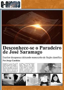 Desconhece-se o Paradeiro de José Saramago   Ficção científica literária   Scoop.it