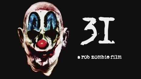 31, le film de Rob Zombie en Blu-Ray et DVD en France [Actus Blu-Ray & DVD] - Freakin' Geek | Freakin' Geek | Scoop.it