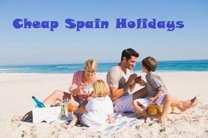Cheap Spain Holidays 2015 | champavatihan | Scoop.it