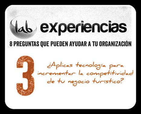 ¿Aplicas tecnología para incrementar la competitividad de tu negocio turístico? - Andalucia Lab | Competitividad y Turismo | Scoop.it