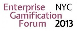 Enterprise Gamification Forum 2013 | Technology Advice | Gamification | Scoop.it