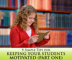 9 Simple Tips for Keeping Your Students Motivated (Part One) | TEACHING | Scoop.it