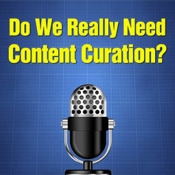 Do We Really Need Content Curation? | Research Capacity-Building in Africa | Scoop.it