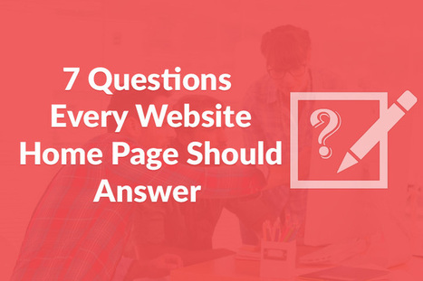 7 Questions Every Website Home Page Should Answer | Vocso | Business & Marketing | Scoop.it