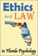 Ethics & Law in Florida Psychology