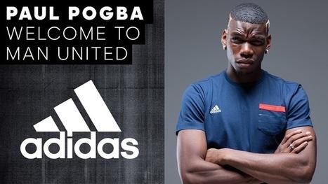 (Buzz) Quand adidas et Manchester United célèbrent le transfert record de Paul Pogba   AS2.0 - 13   Scoop.it