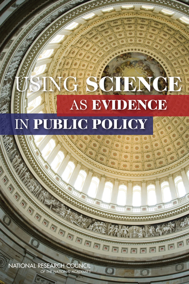 Using Science as Evidence in Public Policy | Science - Policy Interface | Scoop.it