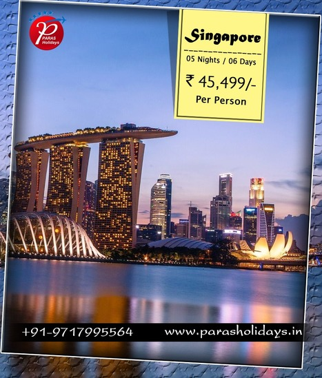 Singapore Travel Packages, Travel Packages for Singapore 2016. | Paras Holidays - Group Tours, Holiday Packages, Honeymoon Packages 2017 | Scoop.it