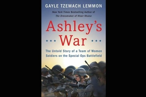 'Ashley's War' shares the untold stories of women in combat | Human Writes | Scoop.it