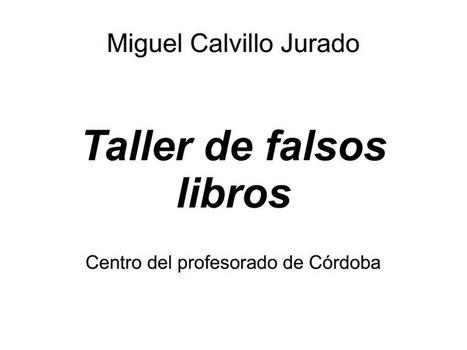Presentación taller de falsos libros.pdf - Google Drive | Lectura(s) | Scoop.it