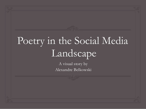 Poetry in the social media landscape | Le beau parleur | Communication médiatique | Scoop.it