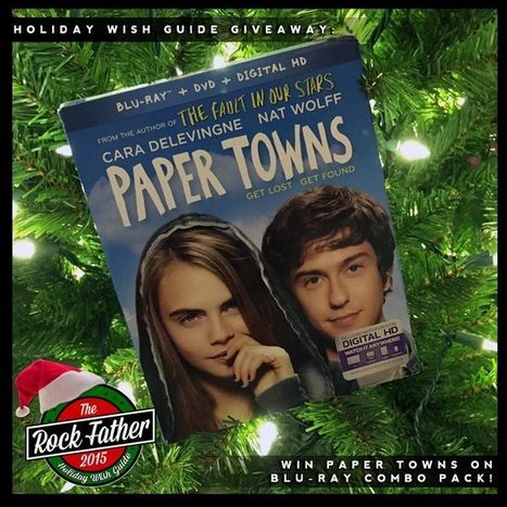 Holiday Wish Guide Giveaway: Win PAPER TOWNS on Blu-ray! | CLOVER ENTERPRISES ''THE ENTERTAINMENT OF CHOICE'' | Scoop.it